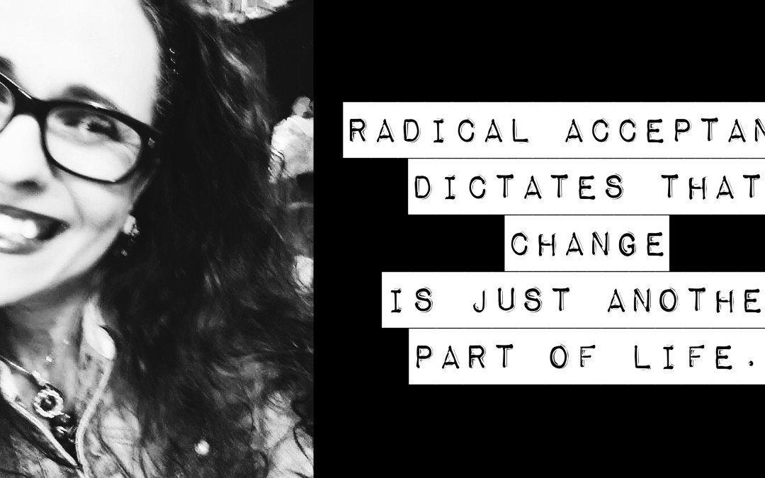 Radical Acceptance & Mental Health Recovery