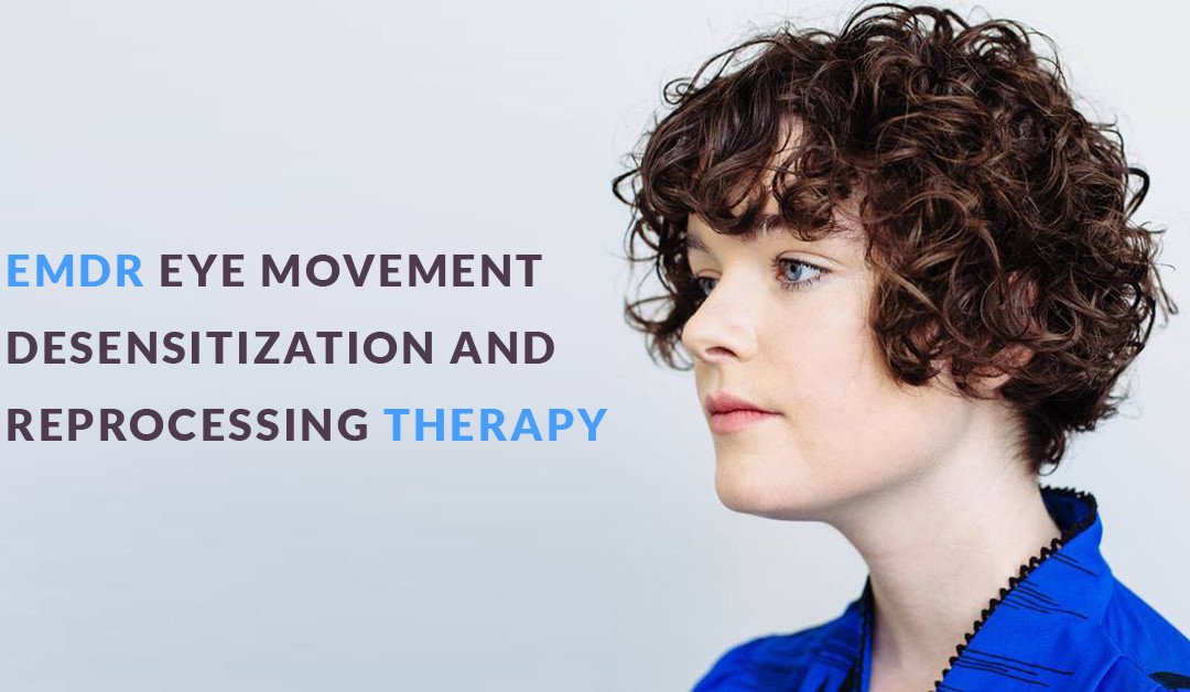 Recovering From Trauma With EMDR Therapy