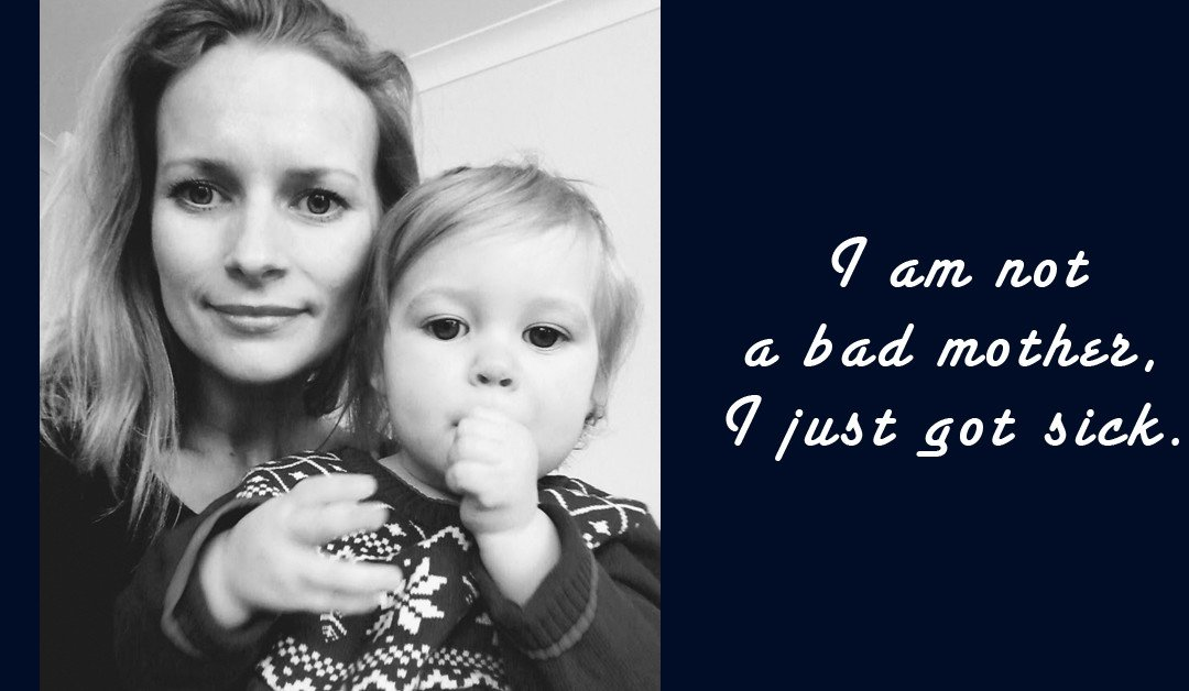 """Postnatal Depression: Confessions of a """"Terrible"""" Mother"""